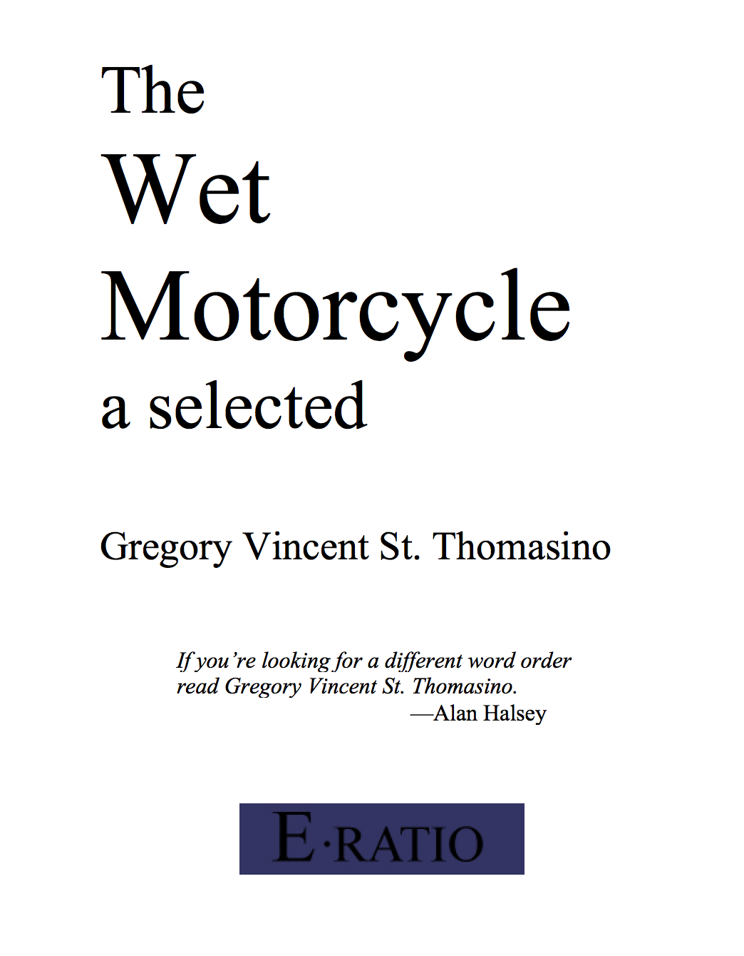 The wet motorcycle